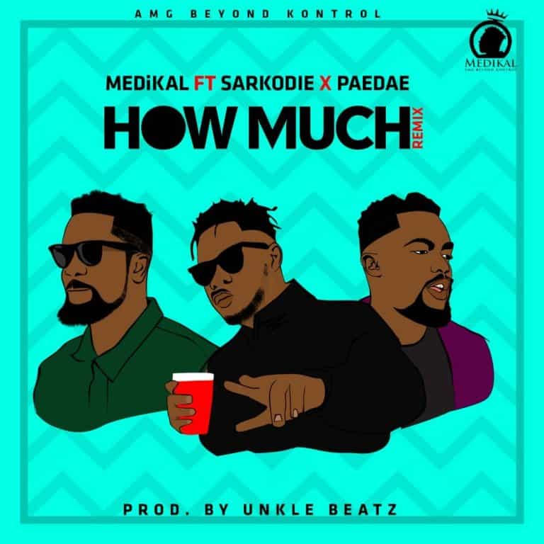 Medikal, Sarkodie, Omar Sterling, How Much